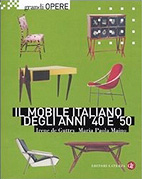 Il mobile italiano degli anni Quaranta e Cinquanta